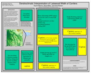 Dendroclimatic Interpretration of Latewood Width of Conifers