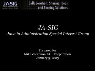 JA-SIG Java in Administration Special Interest Group