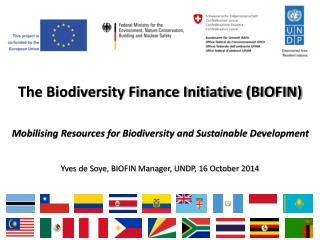 The Biodiversity Finance Initiative (BIOFIN)