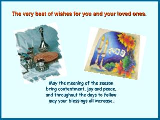 The very best of wishes for you and your loved ones.