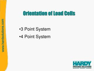 Orientation of Load Cells