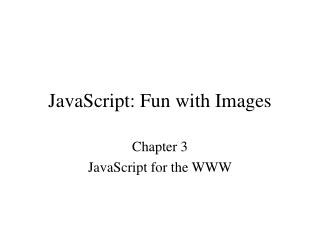 JavaScript: Fun with Images
