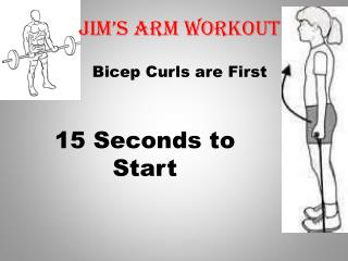 Jim's Arm workout