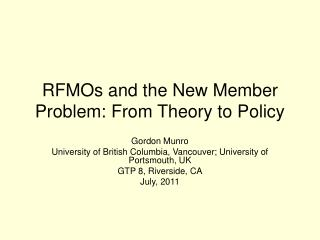 RFMOs and the New Member Problem: From Theory to Policy