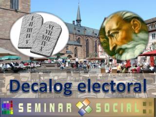 Decalog electoral