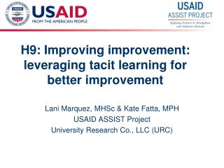 H9: Improving improvement: leveraging tacit learning for better improvement