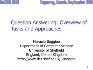 Question Answering: Overview of Tasks and Approaches