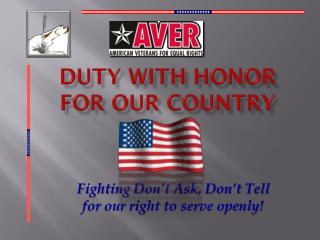 Duty with honor for our country
