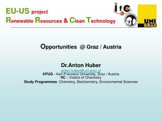 EU-US  project R enewable  R esources  & C lean  T echnology
