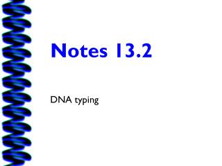 Notes 13.2