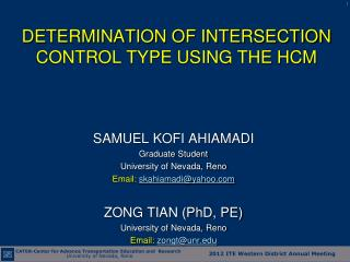 DETERMINATION OF INTERSECTION CONTROL TYPE USING THE HCM