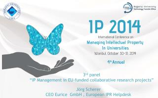 "3 rd panel ""IP Management in EU-funded collaborative research projects"""