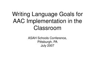 Writing Language Goals for AAC Implementation in the Classroom