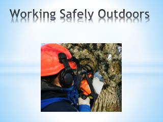 Working Safely Outdoors