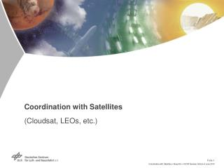 Coordination with Satellites