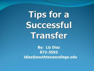 Tips for a Successful Transfer