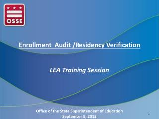 Enrollment  Audit /Residency Verification LEA Training Session