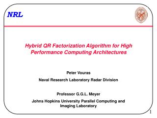Hybrid QR Factorization Algorithm for High Performance Computing Architectures