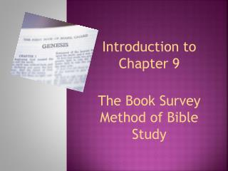 Introduction to Chapter 9 The Book Survey Method of Bible Study