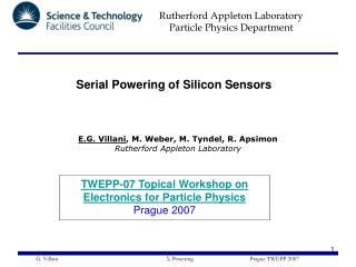 TWEPP-07 Topical Workshop on Electronics for Particle Physics  Prague 2007