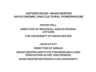 OXFORD ROAD - MANCHESTER AN ECONOMIC AND CULTURAL POWERHOUSE