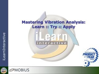 Mastering Vibration Analysis: Learn :: Try :: Apply