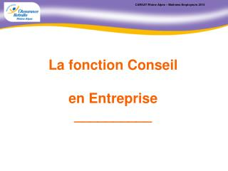CARSAT Rhône Alpes – Matinées Employeurs 2013