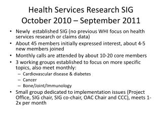 Health Services Research SIG October 2010 – September 2011
