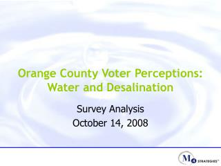 Orange County Voter Perceptions: Water and Desalination