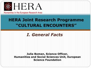 "HERA Joint Research Programme ""CULTURAL ENCOUNTERS"""