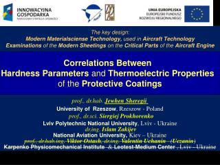 prof., dr.hab. Jewhen Sheregii University of Rzeszow , Rzeszow - Poland