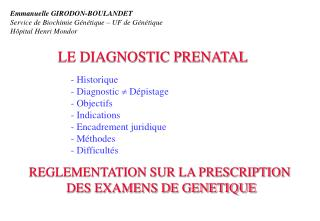 LE DIAGNOSTIC PRENATAL