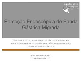 Remoção Endoscópica de Banda Gástrica Migrada