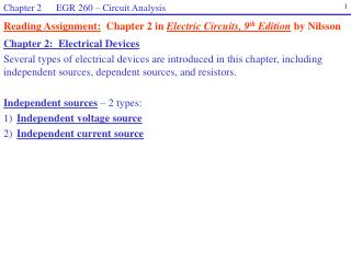 Reading Assignment:   Chapter 2 in  Electric Circuits, 9 th  Edition  by Nilsson