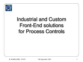 Industrial and Custom Front-End solutions for Process Controls