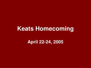 Keats Homecoming