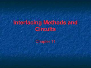 Interfacing Methods and Circuits