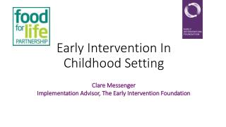 Early Intervention In Childhood Setting