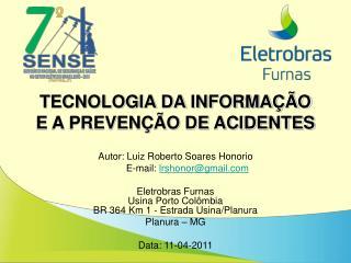TECNOLOGIA DA INFORMAÇÃO E A PREVENÇÃO DE ACIDENTES