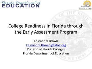 College Readiness in Florida through the Early Assessment Program