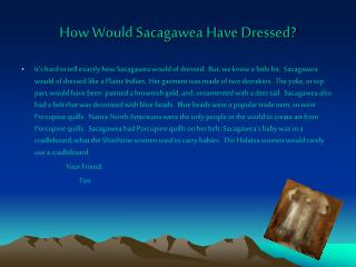 How Would Sacagawea Have Dressed?