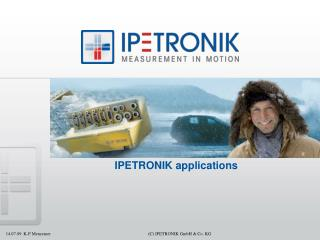 IPETRONIK applications