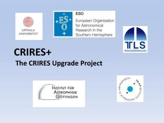 CRIRES + The CRIRES Upgrade Project