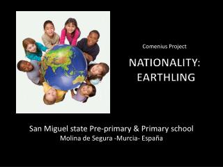 NATIONALITY: EARTHLING