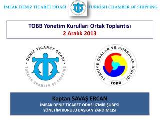 TOBB Yönetim Kurulları Ortak Toplantısı 2 Aralık 2013