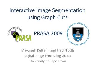 Interactive Image Segmentation using Graph Cuts
