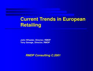 Current Trends in European Retailing