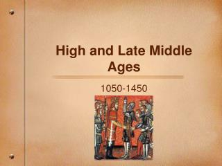 High and Late Middle Ages