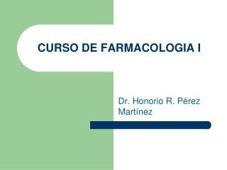 CURSO DE FARMACOLOGIA I
