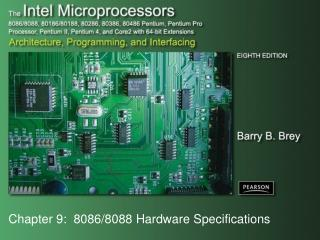 Chapter 9:  8086/8088 Hardware Specifications